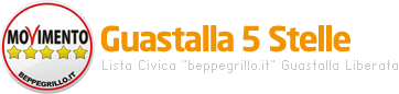 Guastalla 5 Stelle Lista Civica &quot;beppegrillo.it&quot; Guastalla Liberata